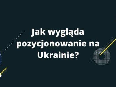 Pozycjonowanie - Ukraina